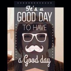 goodday mustache quote fun